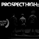 PROSPECT HIGH: BROOKLYN, Co-Written by Teens, to Conclude Rolling World Premiere in NYC