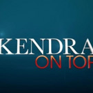 WE tv to Premiere Season 5 of KENDRA ON TOP, 4/1; Watch Promo