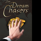 Roger Hamner Releases THE DREAM CHASERS