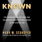 Best-Selling Author Mark Schaefer Releases New Book 'Known'
