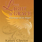 Kasey Claytor Shares THE LIGHT OF GRACE