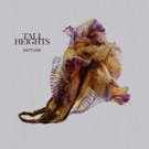 Tall Heights Debut LP 'Neptune' Out Today via Sony Music Masterworks