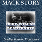 'Blue-Collar Leadership: Leading from the Front Lines' is Released