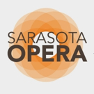 Sarasota Opera Announces Casting, Schedule for Upcoming Season