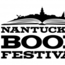 5th Annual Nantucket Book Festival Sets Author Lineup, 6/17-19