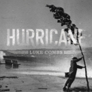 Luke Combs Takes Country Radio by Storm with New Song 'Hurricane'