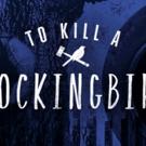 TO KILL A MOCKINGBIRD Adds Performances at Omaha Community Playhouse