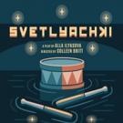 Infinite Variety Productions to Return to FringeNYC with Alla Ilyasova's SVETLYACHKI