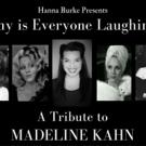 Hanna Burke's Madeline Kahn Tribute Extends at The Metropolitan Room