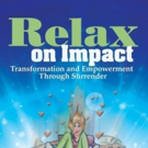 RELAX ON IMPACT is Released