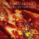 Reissue of Paul McCartney's 'Flowers In the Dirt' Out 3/24; Pre-Order Now