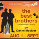 B Street Theatre to Present THE BEST BROTHERS, 8/2-9/13