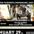 TIM FARMER'S HOMEMADE JAM to Spotlight Rising Country Stars, 1/29