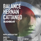 Balance Presents Sudbeat Mixed by Hernan Cattaneo + North American Tour Dates