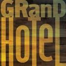 Lyric Stage's GRAND HOTEL to Run 10/30-11/8