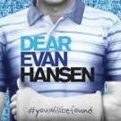 FIRST LISTEN: DEAR EVAN HANSEN's Uplifting Anthem 'You Will Be Found'