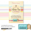 New Book Offers 3 STEPS TO GLUTEN-FREE LIVING
