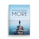 Jeff Simmons Launches IMMEASURABLY MORE
