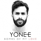 Recording Artist YONEE Sends Message of Unity with Single 'Bombs of My Love'