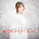 Sarah McLachlan's New Holiday Album Wonderland Due Out On Verve Records 10/21