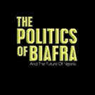 'The Politics of Biafra' is Released