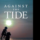 Lillian Powell Releases AGAINST THE TIDE
