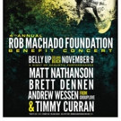 Rob Machado Foundation Announces November  Benefit Concert