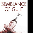 Claudia Riess Releases SEMBLANCE OF GUILT