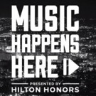 Hilton Honors Provides Exclusive Access to Once in a Lifetime Music Experiences