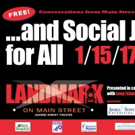 ...AND SOCIAL JUSTICE FOR ALL to Celebrate Community Activism at Jeanne Rimsky Theater