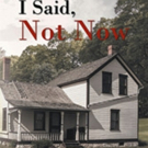 Jeff Janes Releases 'I Said, Not Now'