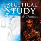 'Exegetical Study of Angels and Demons' is Released