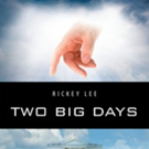 Rickey Lee Launches 'Two Big Days'
