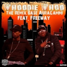 Base AuraGammi Teams With Freeway For Latest Single 'Whoodie Whoo (The Remix)'