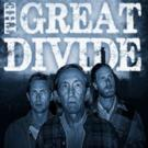 BWW Review: THE GREAT DIVIDE Hits a Home Run Straight Into Fantasy Land