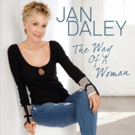 Jan Daley's 'The Way Of A Woman' Sets the Bar At a Higher Level