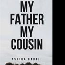 Nshira Babre Releases MY FATHER MY COUSIN