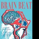 Michael Hoffmann MD, PhD Shares BRAIN BEAT