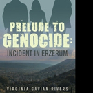 PRELUDE TO GENOCIDE: INCIDENT IN ERZERUM is Released