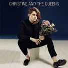 Christine and the Queens Release English Language Debut Today