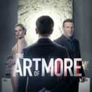 Crackle to Premiere Season 2 of Original Drama THE ART OF MORE, 11/16