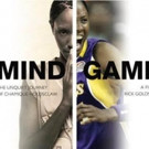 Logo to Present MIND/GAME Documentary on Chamique Holdsclaw, 5/3