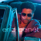 R&B Star Eric Benet to Release New Self-Titled Album 10/7