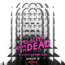 Steve Aoki Documentary I'LL SLEEP WHEN I'M DEAD Hits Netflix