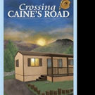 Maggie Hinton Launches Marketing Push for CROSSING CAINE'S ROAD