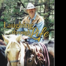 Larry Moran Shares LAUGHING THROUGH LIFE