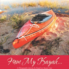 Donna Lee Tufts Releases FROM MY KAYAK...