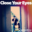 Sarantos Releases 2nd CD 'Close Your Eyes' This November