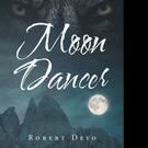 Robert Deyo Shares MOON DANCER