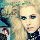 Brooke Moriber Releases New Single 'For The Gold' ft. Sky Katz